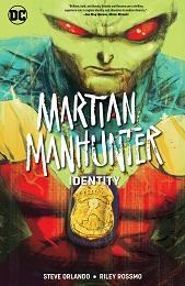 Martian Manhunter: Identity TP