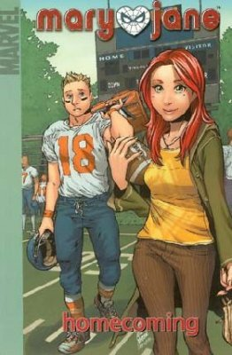 Mary Jane Volume 2: Homecoming (Marvel Digest Version) - Used