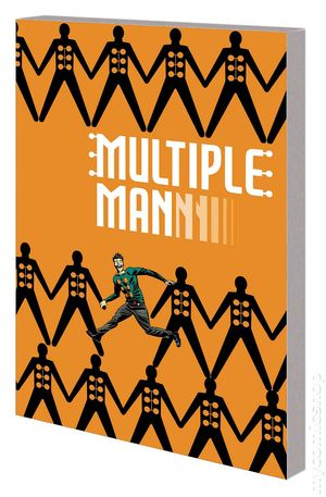 Multiple Man: It All Makes Sense in the End TP