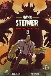 Hank Steiner Monster Detective no. 3 (2020 Series) (MR)