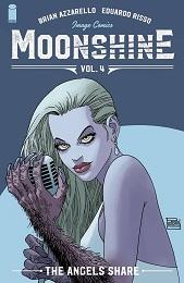 Moonshine Volume 4: Angels Share TP (MR)
