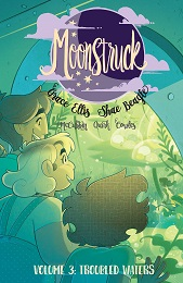 Moonstruck Volume 3: Troubled Waters TP