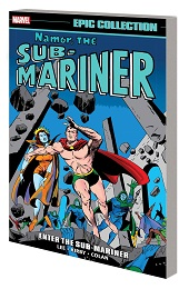 Namor The Sub-Mariner Epic Collection: Enter The Sub-Mariner TP