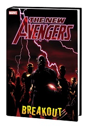 The New Avengers: Breakout Marvel Select HC