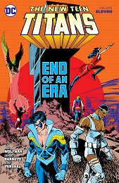 The New Teen Titans Volume 11: End of an Era TP