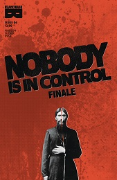 Nobody is in Control no. 4 (4 of 4) (2019 Series)
