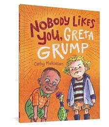 NoBody Likes you, Greta Grump GN