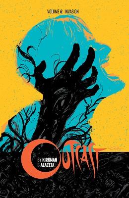 Outcast: Volume 6: Invasion TP