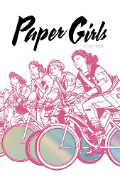 Paper Girls Volume 3 Deluxe Edition HC