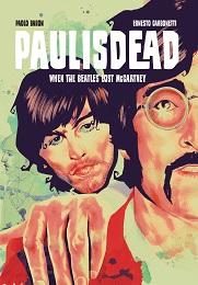 Paul is Dead: When the Beatles Lost McCartney GN