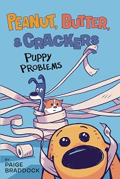 Peanut Butter and Crackers Volume 1: Puppy Problems TP