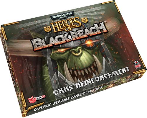 Warhammer 40K:  Heroes of Black Reach: Ork Reinforcements
