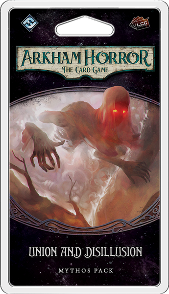 Arkham Horror: The Card Game - Union and Disillusion Mythos Pack