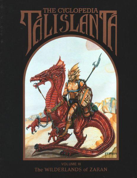 The Cyclopedia Talislanta: Volume III: The Wilderlands of Zaran 2403 - USED