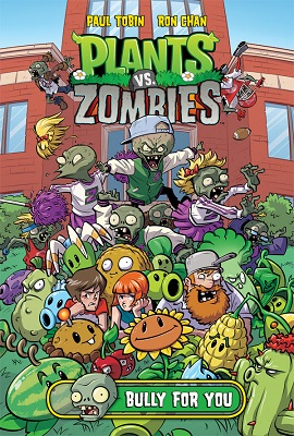 Plants vs Zombies: Bully For You HC