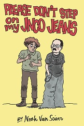 Please Don't Step On My JNCO Jeans GN