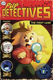 Pup Detectives Volume 1: The First Case GN