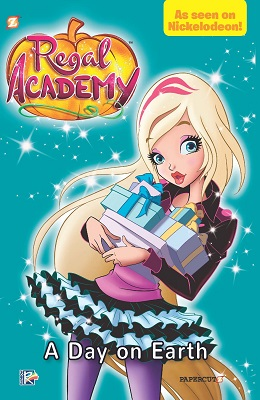 Regal Academy: Volume 3: A Day on Earth TP