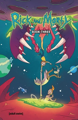 Rick and Morty: Book 3 HC
