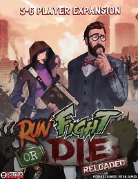 Run Fight Or Die Reloaded 5 to 6 player Expansion