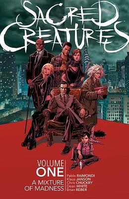Sacred Creatures: Volume 1 TP (MR)