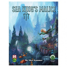 5th Edition Dungeons and Dragons: Sea Kings Malice Adventure