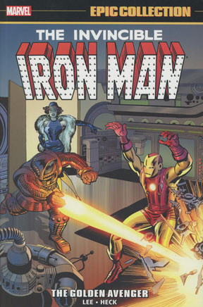Iron Man Epic Collection: Golden Avenger New Printing TP