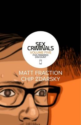 Sex Criminals: Volume 5: Five Fingered Discount TP (MR)