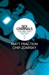 Sex Criminals Volume 2: Two Worlds One Cop TP