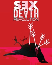 Sex Death Revolution TP (MR)