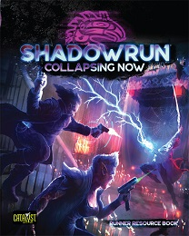 Shadowrun 6th Edition: Collapsing Now