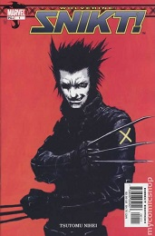 Wolverine: Snikt (2003 Series) Complete Bundle - Used