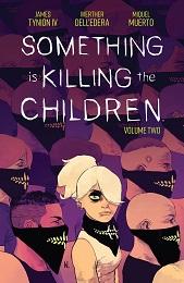 Something is Killing the Children Volume 2 TP