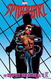 Spider-Girl Complete Collection: Volume 3 TP