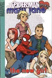 Spider-Man Loves Mary Jane Volume 2 (Marvel Digest Version) - Used