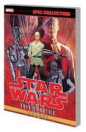 Star Wars Legends Epic Collection Volume 6: The Empire TP