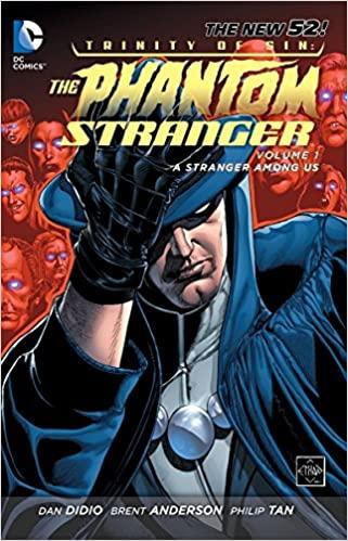 Trinity of Sin: The Phantom Stranger: Volume 1: A Stranger Among Us TP - Used