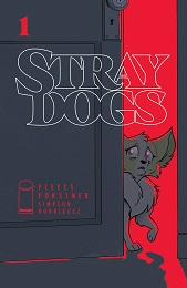 Stray Dogs no. 1 (2021 Series)