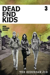 Dead End Kids: The Suburban Job no. 3 (2021 Series)