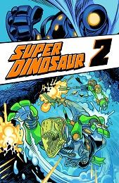 Super Dinosaur Volume 2 TP