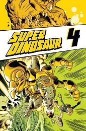 Super Dinosaur Volume 4 TP