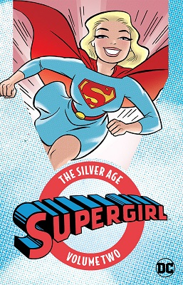 Supergirl: The Silver Age: Volume 2 TP