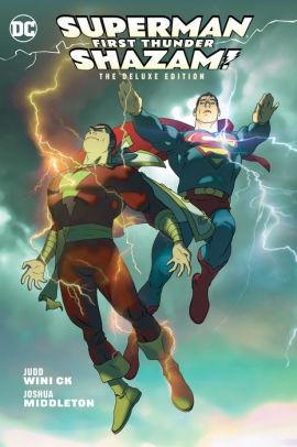 Superman Shazam!: First Thunder Deluxe Edition HC