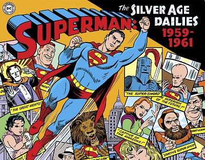 Superman: The Silver Age Newspaper Dailies: Volume 1 1959-1961 HC