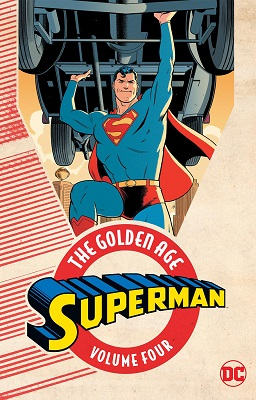 Superman: The Golden Age: Volume 4 TP