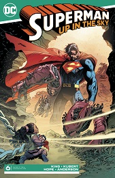Superman: Up in the Sky no. 6 (2019 Series)