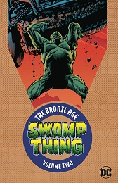 Swamp Thing Volume 2: The Bronze Age TP