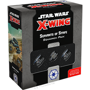 Star Wars: X-Wing 2nd Ed: Servants of Strife Squadron Pack