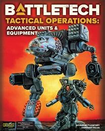 Battletech: Tactical Operations - Advanced Units and Equipment