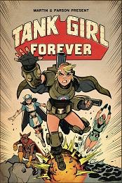 Tank Girl Volume 2: Tank Girl Forever (MR)